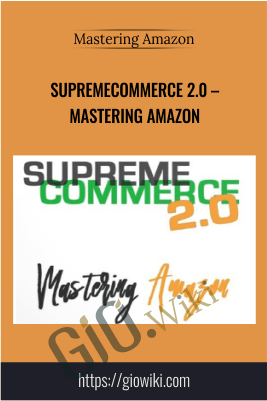 SupremeCommerce 2.0 – Mastering Amazon