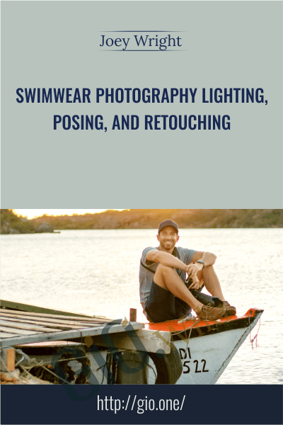 Swimwear Photography Lighting, Posing, And Retouching - Joey Wright