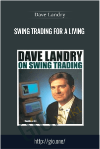Swing Trading for a Living – Dave Landry