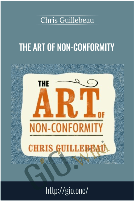 The Art of Non-Conformity – Chris Guillebeau