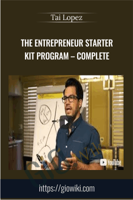 The Entrepreneur Starter Kit Program – Complete - Tai Lopez