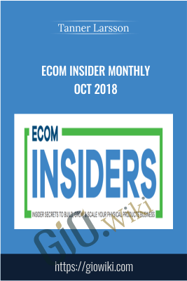 Ecom Insider Monthly Oct 2018 – Tanner Larsson