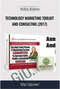 Technology Marketing Toolkit and Consulting (2017) – Robin Robins