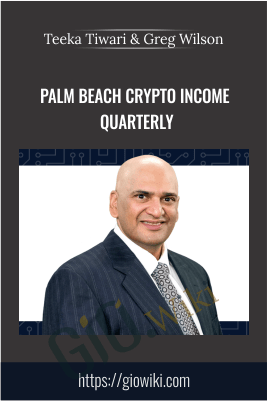 Palm Beach Crypto Income Quarterly – Teeka Tiwari and Greg Wilson