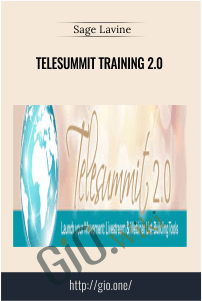 Telesummit Training 2.0 – Sage Lavine