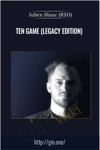 Ten Game (Legacy Edition) – Julien Blanc (RSD)