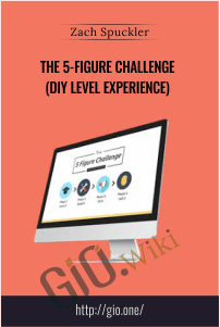 The 5-Figure Challenge (DIY Level Experience) – Zach Spuckler