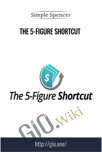 The 5-Figure Shortcut – Simple Spencer