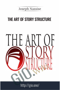 The Art of Story Structure – Joseph Nassise