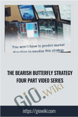 The Bearish Butterfly Strategy Four Part Video Series