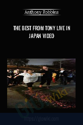 The Best From Tony Live in Janpan Video - Anthony Robbins