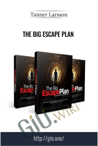 The Big Escape Plan – Tanner Larsson
