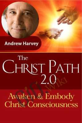 The Christ Path 2.0 - Andrew Harvey