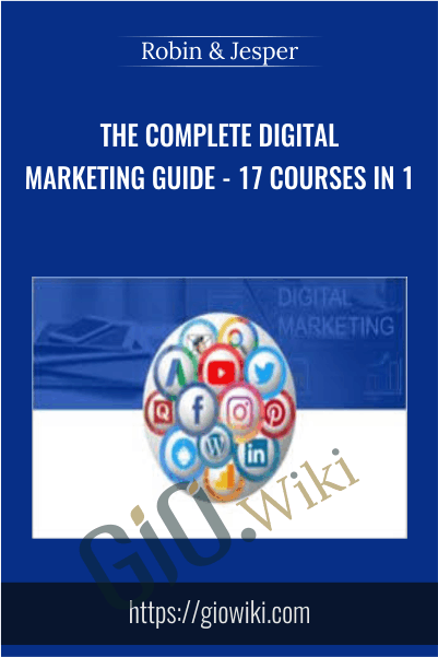 The Complete Digital Marketing Guide - 17 Courses in 1 - Robin & Jesper