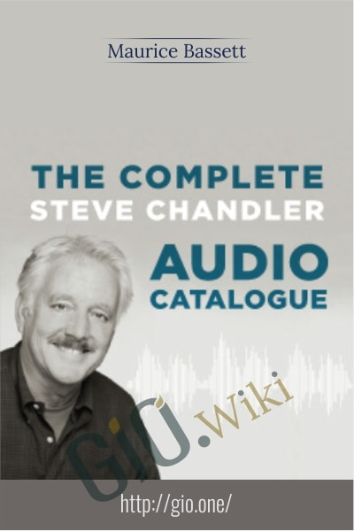 The Complete Steve Chandler Audio Catalogue