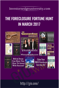 The Foreclosure Fortune Hunt in March 2017 – Investorsedgeuniversity.com