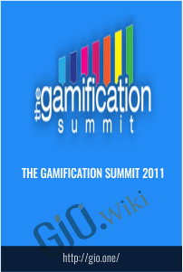 The Gamification Summit 2011