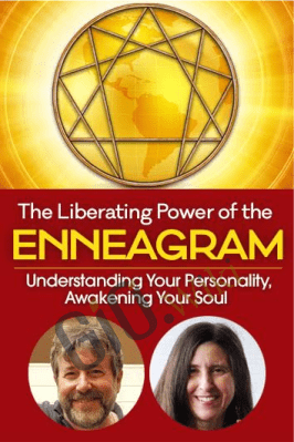 The Liberating Power of the Enneagram - Russ Hudson & Jessica Dibb