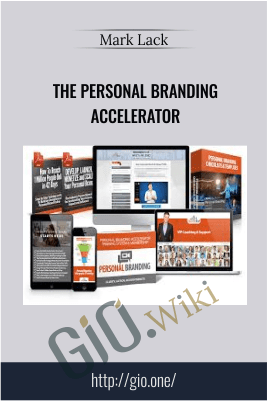 The Personal Branding Accelerator – Mark Lack