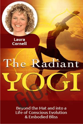 The Radiant Yogi - Laura Cornell
