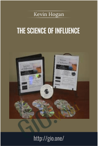 The Science of Influence – Kevin Hogan