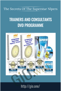 Trainers and Consultants DVD Programme - The Secrets of the superstar NLPers