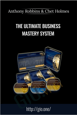 The Ultimate Business Mastery System – Anthony Robbins & Chet Holmes