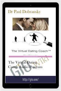 The Virtual Dating Coach Audio Program – Dr Paul Dobransky