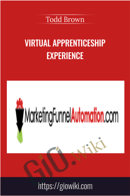 Virtual Apprenticeship Experience – Todd Brown