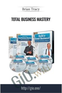 Total Business Mastery - Brian Tracy