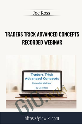 Trading with MORE Special Set-ups – Recorded Webinar - Joe Ross