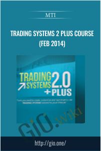 Trading Systems 2 Plus Course (Feb 2014) – MTI