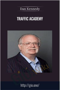 Traffic Academy - Dan Kennedy