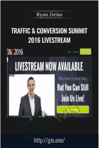 Traffic And Conversion Summit Recordings 2016 - Ryan Deiss