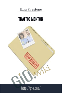 Traffic Mentor – Ezra Firestone