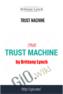 Trust Machine – Brittany Lynch
