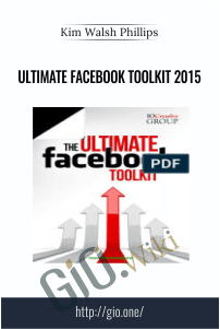 Ultimate Facebook Toolkit 2015 – Kim Walsh Phillips