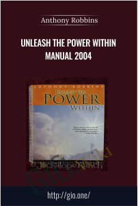 Unleash the Power Within Manual 2004 – Anthony Robbins