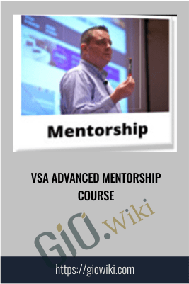 VSA Advanced Mentorship Course