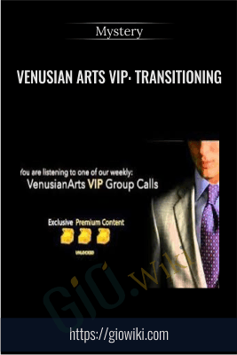 Venusian Arts VIP: Transitioning - Mystery