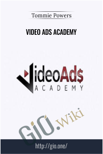 Video Ads Academy – Tommie Powers