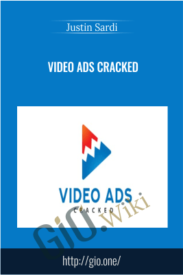 Video Ads Cracked - Justin Sardi