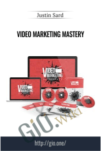 Video Marketing Mastery – Justin Sard