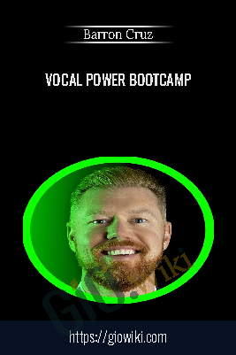 Vocal Power Bootcamp - Barron Cruz