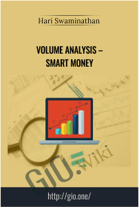 Volume Analysis – Smart Money – Hari Swaminathan