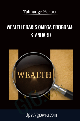 Wealth Praxis Omega Program: Standard