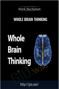 Whole Brain Thinking – Mark Buchanan