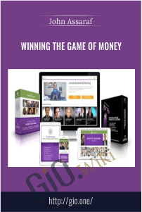 Winning the Game of Money – John Assaraf