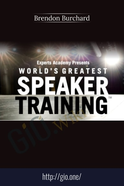 World's Greatest Speaker Training - Brendon Burchard
