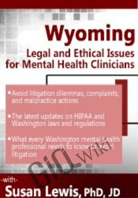 Wyoming Legal & Ethical Issues for Mental Health Clinicians - Susan Lewis
